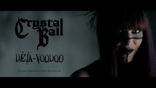 Crystal Ball - Déjà-Voodoo