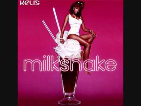 Kelis - Milkshake
