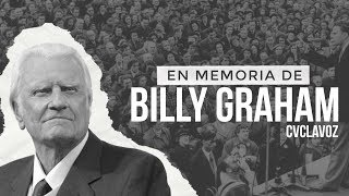 En memoria de Billy Graham | CVCLAVOZ