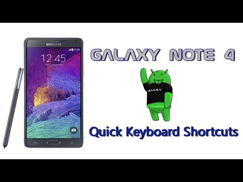 Galaxy Note 4 Hidden Feature - Quick Keyboard Shortcuts