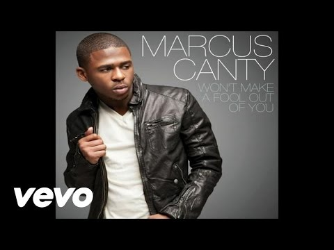 Marcus Canty - Won't Make A Fool Out Of You (Audio)