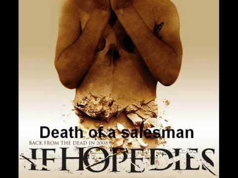 As Hope Dies - Death Of A Salesman