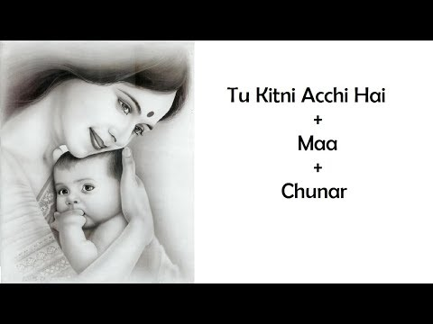 Mother's Day Special Medley | By Mainak Mridha | Tu kitni acchi hai × Maa × Chunar