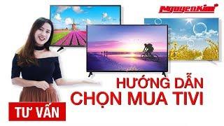 Cách chọn tivi phù hợp với nhu cầu của gia đình - Nguyễn Kim