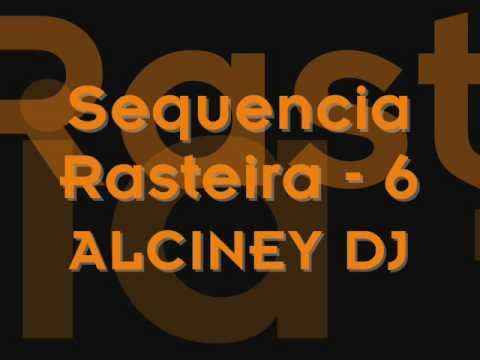 Funk da Antiga - Sequencia Rasteiros - 6 Alciney Dj° Music Videos