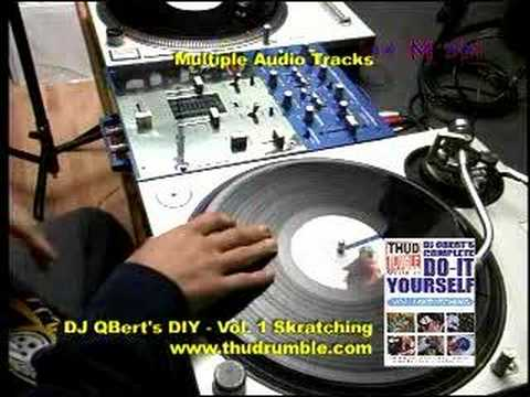 "How To Skratch for Beginners: ""DIY SKRATCHING"" vol1 DJ Qbert"