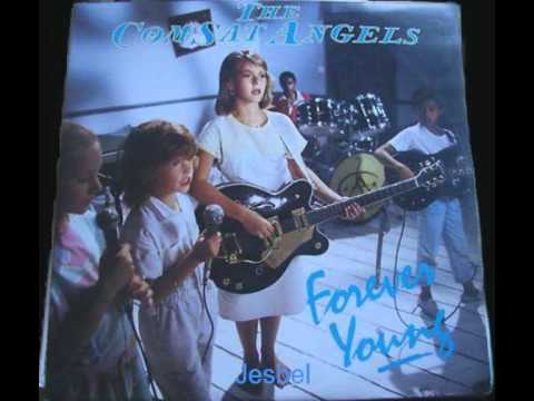 Comsat Angels - Forever Young (Extended)(1985)