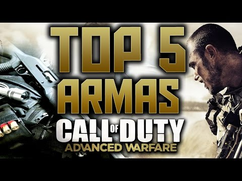 TOP 5 Armas de Call Of Duty Advanced Warfare