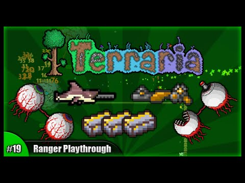 Let's Play Terraria 1.2.4 || Ranger Class Playthrough || The Twins Battles & Megashark! [Episode 19]