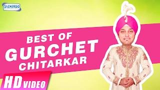 Best Of Gurchet Chitarkar | Punjabi Comedy Scenes | New Punjabi Comedy Video 2017