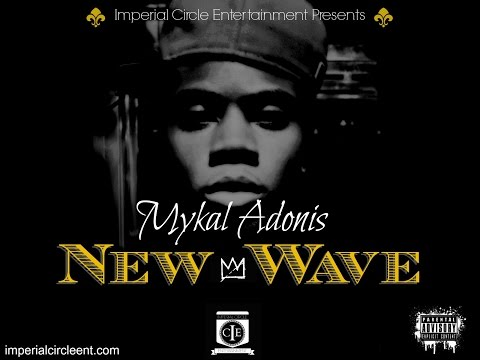 Mykal Adonis - New Wave [Unsigned Artist]