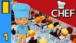 Service! Can I Get Some Service Here?! | Chef - Part 1 - Restaurant Tycoon Game (Early Access)