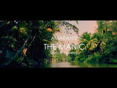 Amarante - The Manic