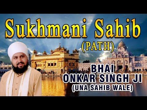 Bhai Onkar Singh Ji (una Sahib Wale) - Sukhmani Sahib (path) video