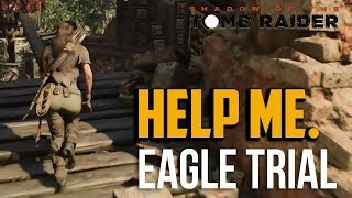 Shadow of the Tomb Raider : How to Beat Trial of the Eagle