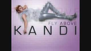 Watch Kandi Fly Above video