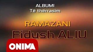 Fidush Aliu - Ramazani - 2006 (official)