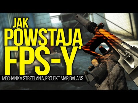 JAK POWSTAJĄ FPS-Y? Mechanika Strzelania, Projekt Map, Balans [tvgry.pl]
