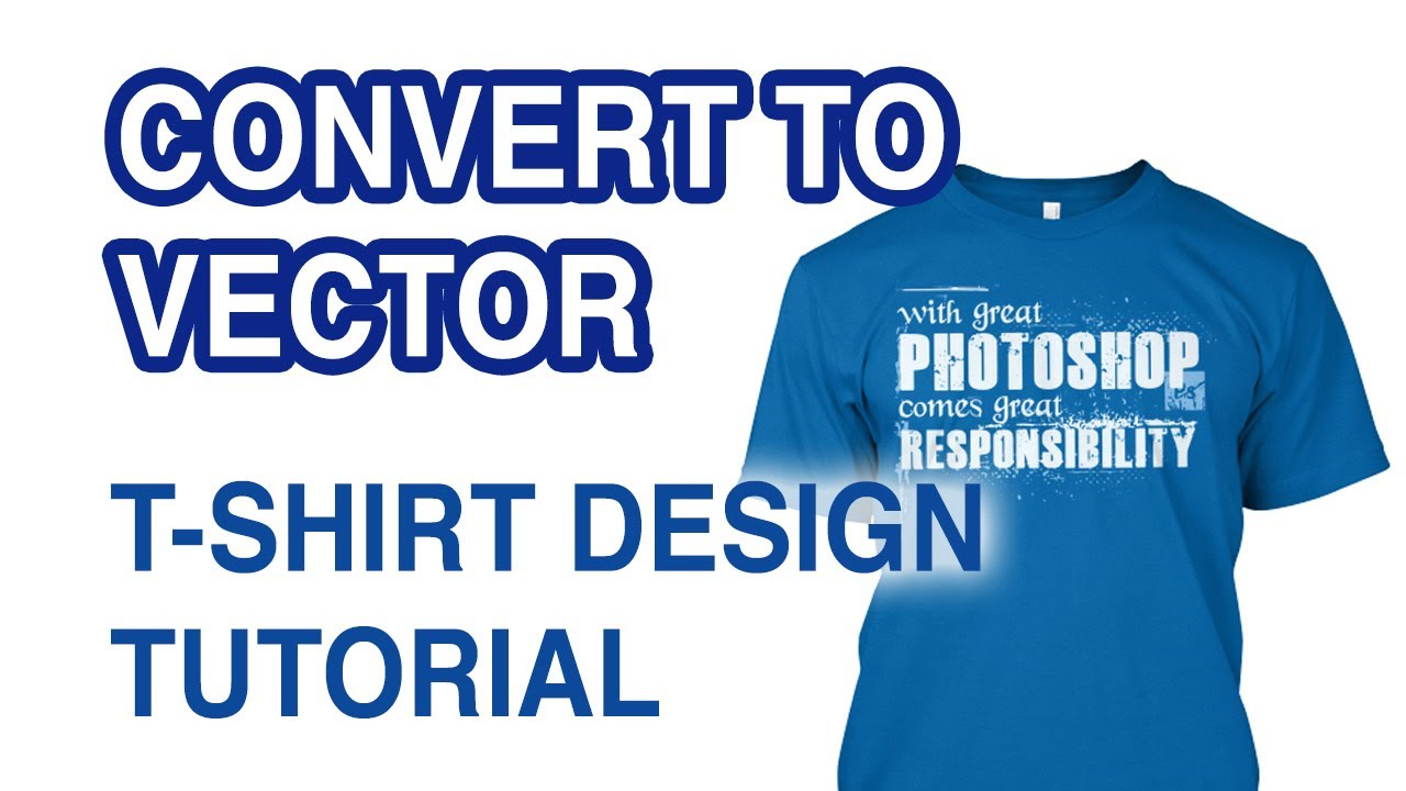 How to convert a t shirt design to vector in illustrator How to design shirt