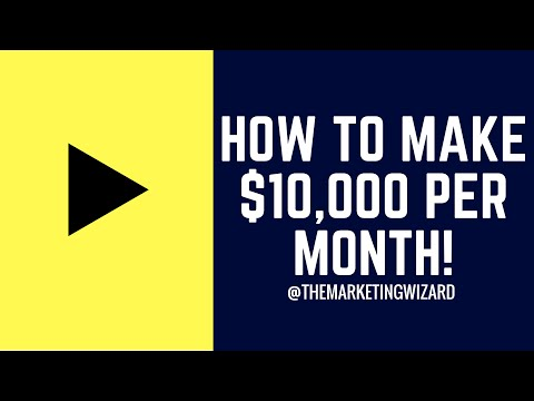 How To Make $10,000 Per Month Online - Best Online Marketing Strategy