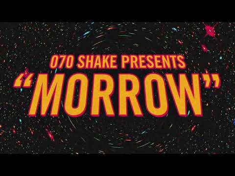 Download  070 Shake - Morrow Audio Gratis, download lagu terbaru