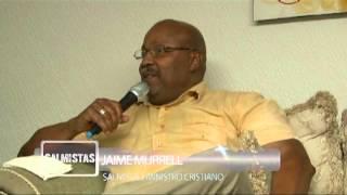 Salmistas Vida y Testimonio - (Entrevista a Jaime Murrell)