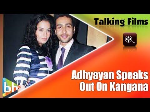 Adhyayan Suman Comes Clean On His Interview On Kangana Ranaut; Blasts Critics