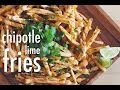MY CHIPOTLE LIME FRIES #MODIFRY | hot for food