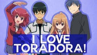 Toradora! The Master of Character Dramas