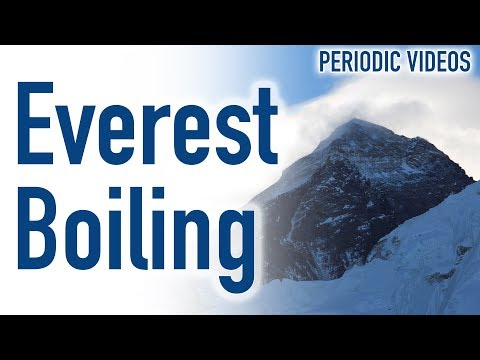 Water Boiling at Everest - Periodic Table of Videos