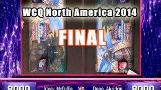 Yu-Gi-Oh! WCQ North America 2014 - Final - Korey McDuffie (H.A.T.) vs. Deon Akridge (H.A.T.)