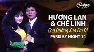 Hương Lan & Chế Linh - Con Đường Xưa Em Đi (Châu Kỳ, Hồ Đình Phương) PBN 14