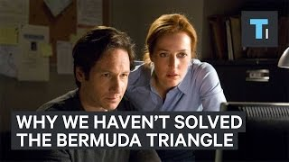 Scientists did not just solve the mystery of the Bermuda Triangle