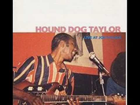 Hound Dog Taylor&the HouseRockers - Roll Your Moneymaker