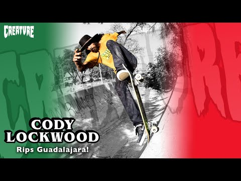 Cody Lockwood Rips Guadalajara