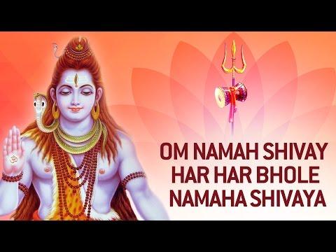 Om Namaha Shivaya Om Namaha Shivaya  Har Har Bhole Namaha Shivaya...