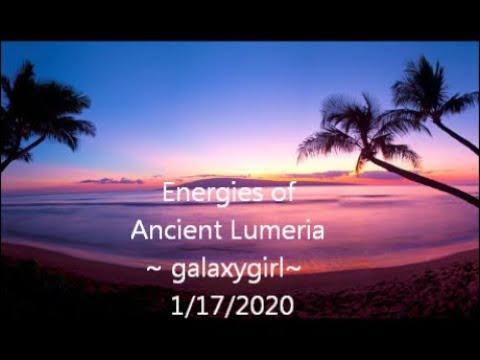 Energies of Ancient Lumeria ~ galaxygirl~  1/17/2020