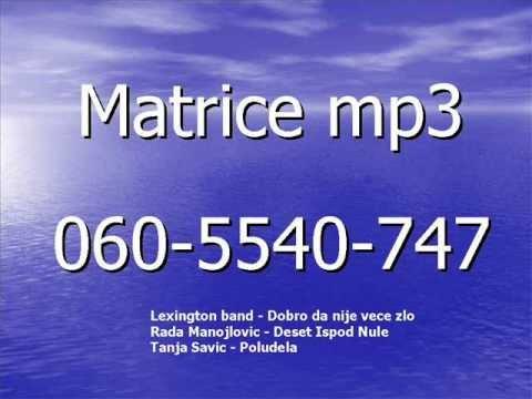 Matrice Mp3  Lexington Band-dobro Da Nije Vece Zlo R.manojlovic-deset Ispod Nule  T.savic-poludela video
