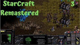 StarCraft Remastered (lets play no commentary) 3