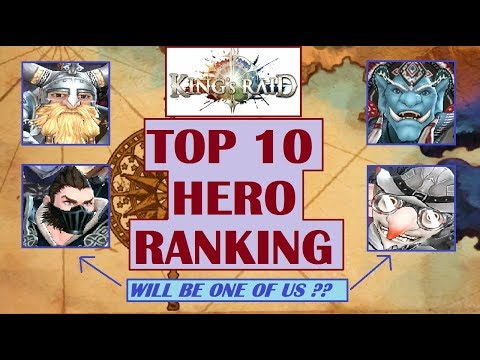 King's Raid - Top 10 Hero Ranking Recommendation