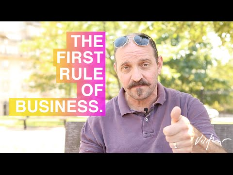 The First Rule of Business