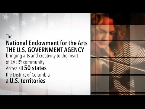 The NEA: Serving Our Nation Through the Arts