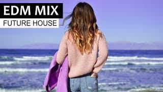 EDM FUTURE HOUSE MIX - Electro Party House Music 2018