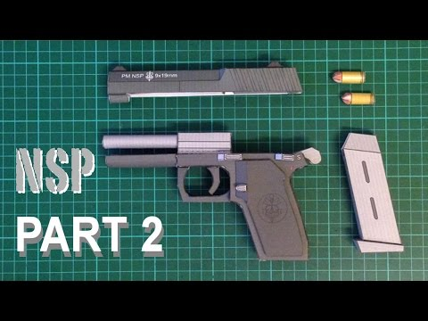 How to make Realistic Papercraft Gun NSP Full Build - Part 2