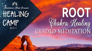 Root Chakra Healing Guided Meditation | Healing Camp #1