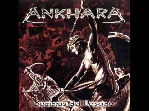 Ankhara - Sombras Del Pasado