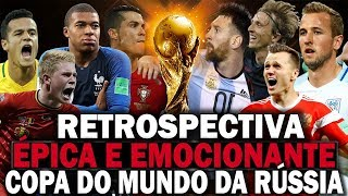 Os Momentos mais Épicos e Emocionantes da Copa Do Mundo Da Rússia 2018