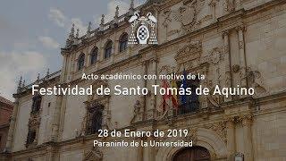 Acto Académico con motivo de la Festividad de Santo Tomás de Aquino · 28/01/2019
