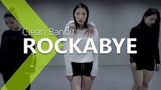 download lagu Clean Bandit - Rockabye Ft.sean Paul & Anne-marie Choreography. gratis
