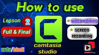 Camtasia studio Final video tutorial  important tips for editing